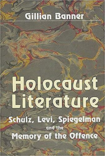 9780853033714: Holocaust Literature: Schulz, Levi, Spiegelman and the Memory of the Offence (Parkes-Wiener Series on Jewish Studies)