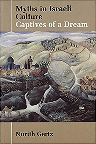 9780853033868: Myths in Israeli Culture: Captives of a Dream (Parkes-Wiener Series on Jewish Studies)