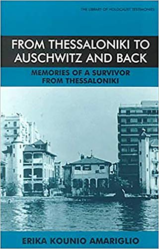 9780853033905: From Thessaloniki to Auschwitz and Back: Memories of a Survivor from Thessaloniki