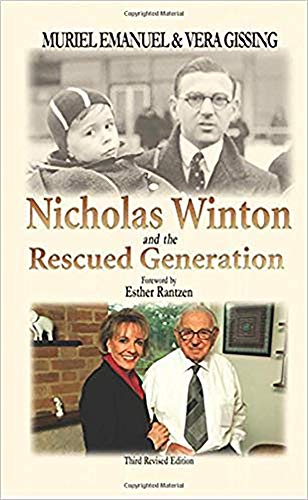 9780853034254: Nicholas Winton and the Rescued Generation: Save One Life, Save the World (The Library of Holocaust Testimonies)