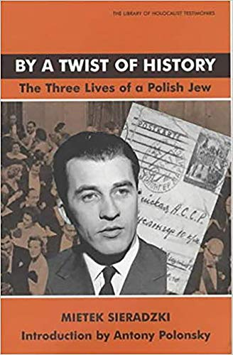 9780853034261: By a Twist of History: The Three Lives of a Polish Jew (Library of Holocaust Testimonies)
