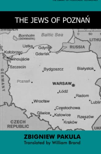 9780853034308: The Jews of Poznan [Posen] (The Library of Holocaust Testimonies)