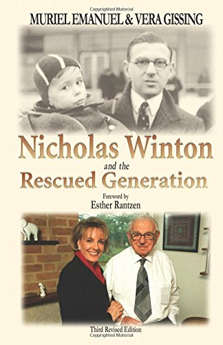 9780853034384: Nicholas Winton and the Rescued Generation: Save One Life, Save the World (Library of Holocaust Testimonies)