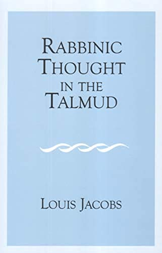 Rabbinic Thought in the Talmud.: Jacobs, Louis.