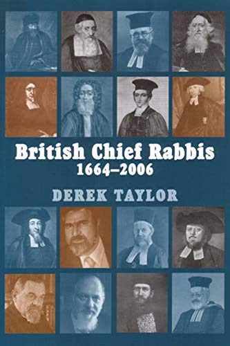 British Chief Rabbis 1664-2006: Taylor, Derek