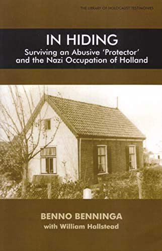 9780853036326: In Hiding: Surviving an Abusive 'Protector' and the Nazi Occupation of Holland