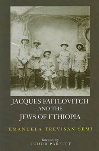 9780853036555: Jacques Faitlovitch and the Jews of Ethiopia
