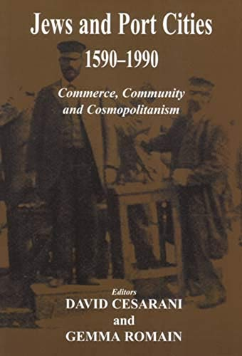9780853036814: Jews and Port Cities, 1590-1990: Commerce, Community and Cosmopolitanism (Parkes-Wiener Series on Jewish Studies)