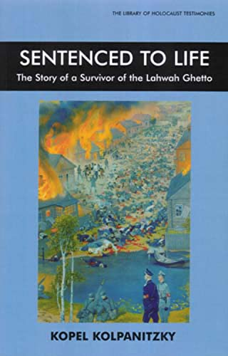 9780853036951: Sentenced to Life: The Story of a Survivor of the Lahwah Ghetto (Library of Holocaust Testimonies)