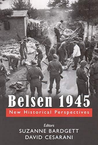9780853037163: Belsen 1945: New Historical Perspectives
