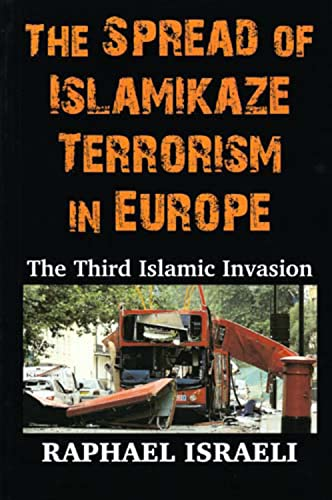 9780853037330: The Spread of Islamikaze Terrorism in Europe: The Third Islamic Invasion