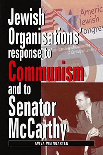 9780853037439: Jewish Organizations' Response to Communism and to Senator McCarthy