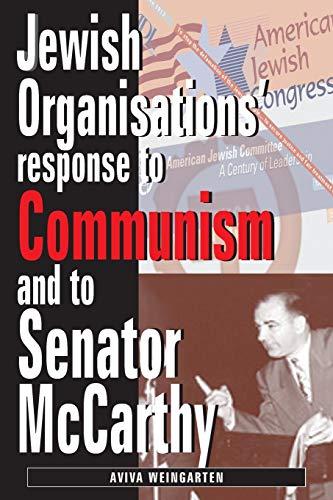 9780853037446: Jewish Organizations' Response to Communism and to Senator McCarthy