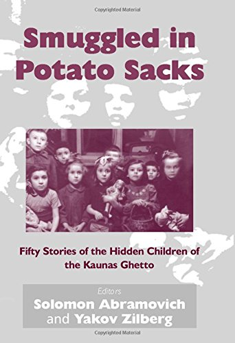 9780853038146: Smuggled in Potato Sacks: Fifty Stories of the Hidden Children of the Kaunas Ghetto