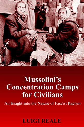 9780853038849: Mussolini's Concentration Camps for Civilians: An Insight into the Nature of Fascist Racism