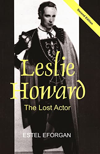 9780853039150: Leslie Howard: The Lost Actor (Revised Second Edition)