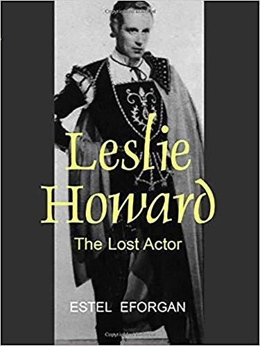 9780853039419: Leslie Howard: The Lost Actor