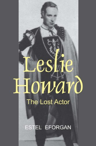 9780853039716: Leslie Howard: The Lost Actor