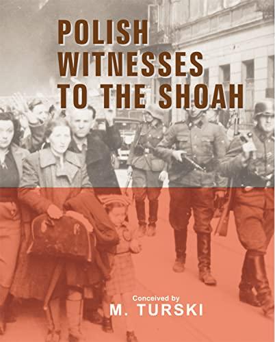 Polish Witnesses to the Shoah: Marian Turski