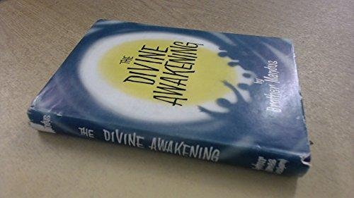 The Divine Awakening: mandus, brother