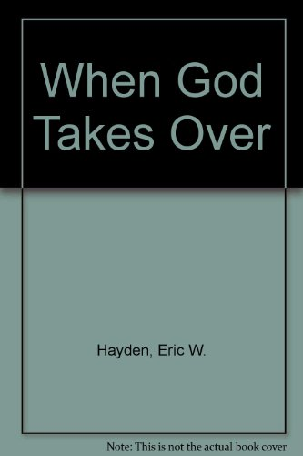 9780853051756: When God Takes Over