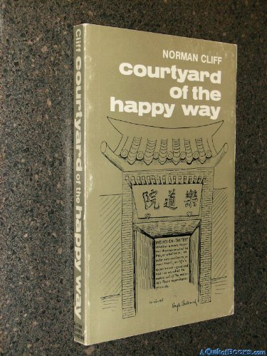 9780853051916: Courtyard of the Happy Way