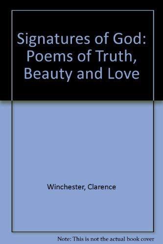 Beispielbild für Signatures of God: Poems of Truth, Beauty and Love zum Verkauf von Reuseabook