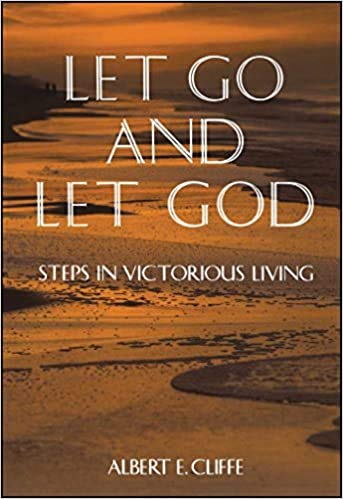 9780853052333: Let Go and Let God : Steps in Victorious Living