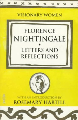 Florence Nightingale: Letters and Reflections