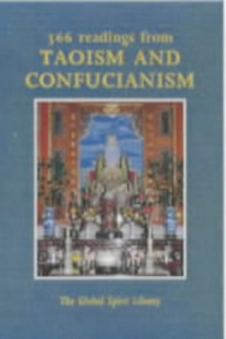 9780853054566: 366 Readings from Taoism and Confucianism (The Global Spirit Library)