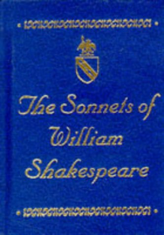 the sonnets of william shakespeare If william shakespeare had never written a single play, if his reputation rested entirely upon the substantial and sterling body of nondramatic verse.