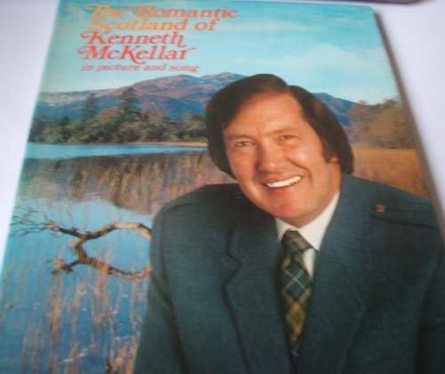 The Romantic Scotland of Kenneth McKellar in: Kenneth McKellar