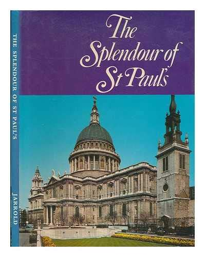 The Splendour of St. Paul's