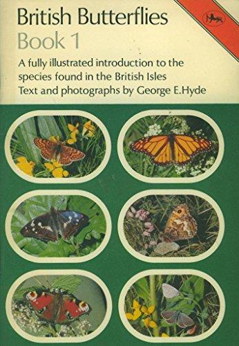 British Butterflies: Book 1 (Cotman-color): Bk. 1: Hyde, George E.