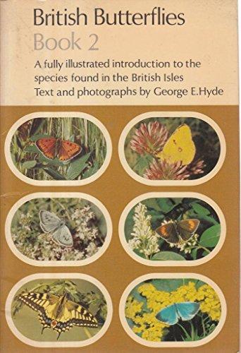British Butterflies: Book 2 (Cotman-color): Bk. 2: Hyde, George E.