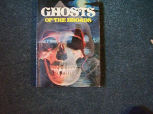 9780853064282: GHOSTS OF THE BROADS