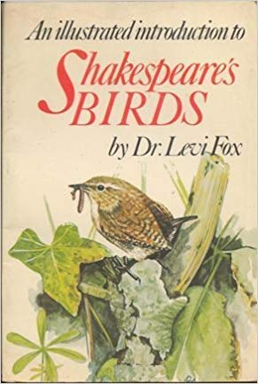 An Illustrated Introduction to Shakespeare's Birds: Fox, Levi