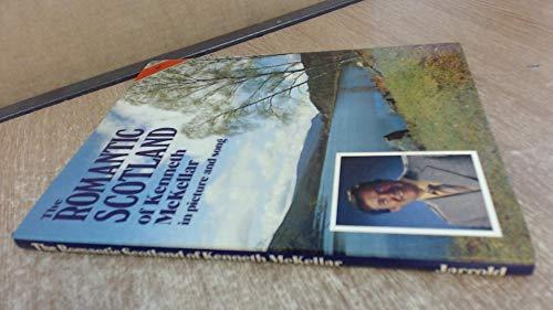 The Romantic Scotland of Kenneth McKellar (Brancaster): Kenneth McKellar,