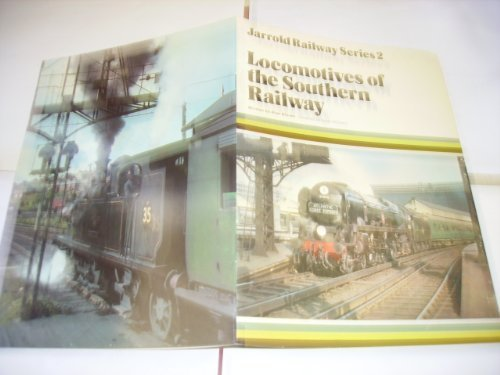 Locomotives of the Southern Railway: Bloom, Alan