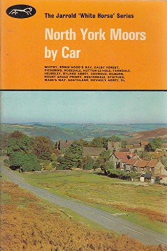 9780853069256: North York Moors by Car (White Horse)