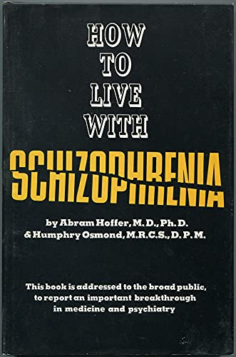 9780853070221: How to Live with Schizophrenia