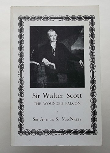 Sir Walter Scott: The Wounded Falcon