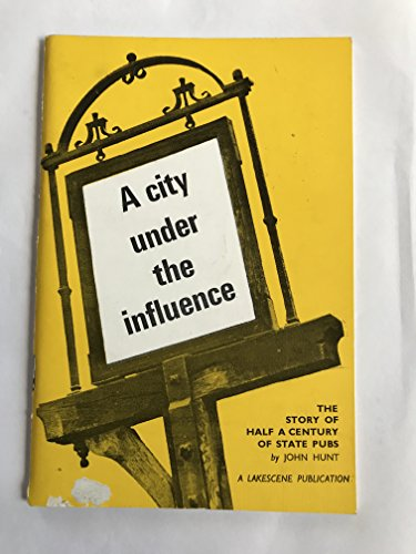9780853071280: City Under the Influence: State Management Scheme in Carlisle