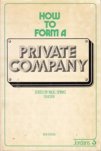 9780853080299: How to Form a Private Company