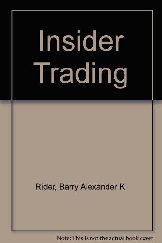 Insider Trading: Rider, Barry A.