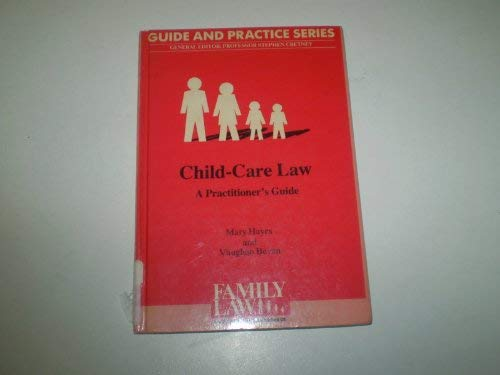 9780853081005: Child Care Law: A Practitioner's Guide (Guide and practice series)
