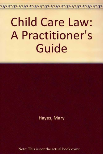 9780853081128: Child Care Law: A Practitioner's Guide