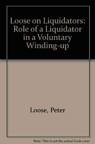 9780853082347: Loose on Liquidators OUT OF PRINT