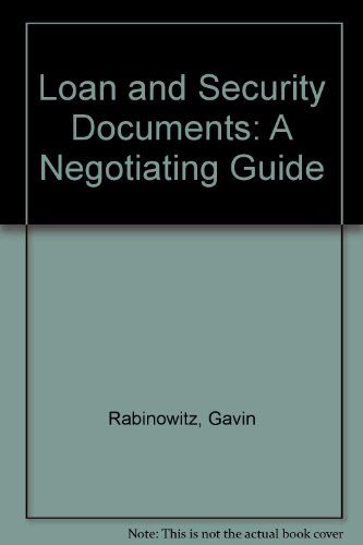 9780853083474: Loan and Security Documents: A Negotiating Guide