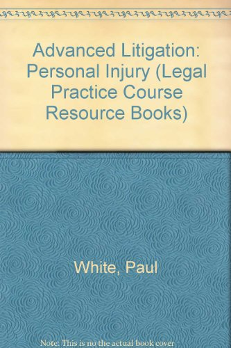 9780853084600: Advanced Litigation: Personal Injury (Legal Practice Course Resource Books)
